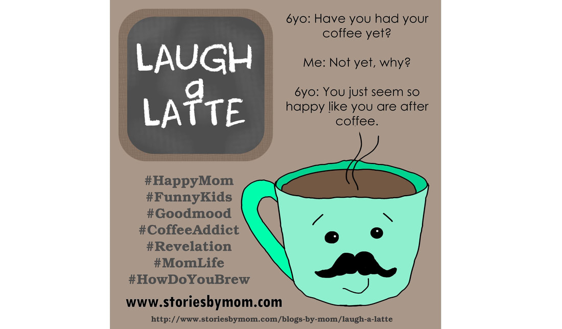 Laugh a Latte by Konnilaree Sanders www.StoriesbyMom.com