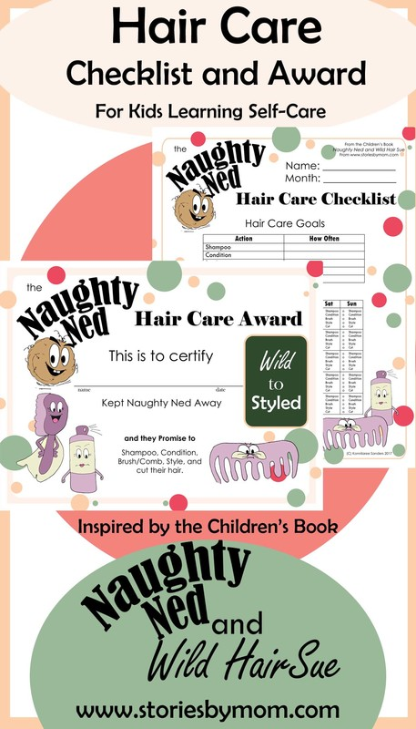 Hair Care Checklist and Award from the Children's Book Naughty Ned and Wild Hair Sue www.storiesbymom.com