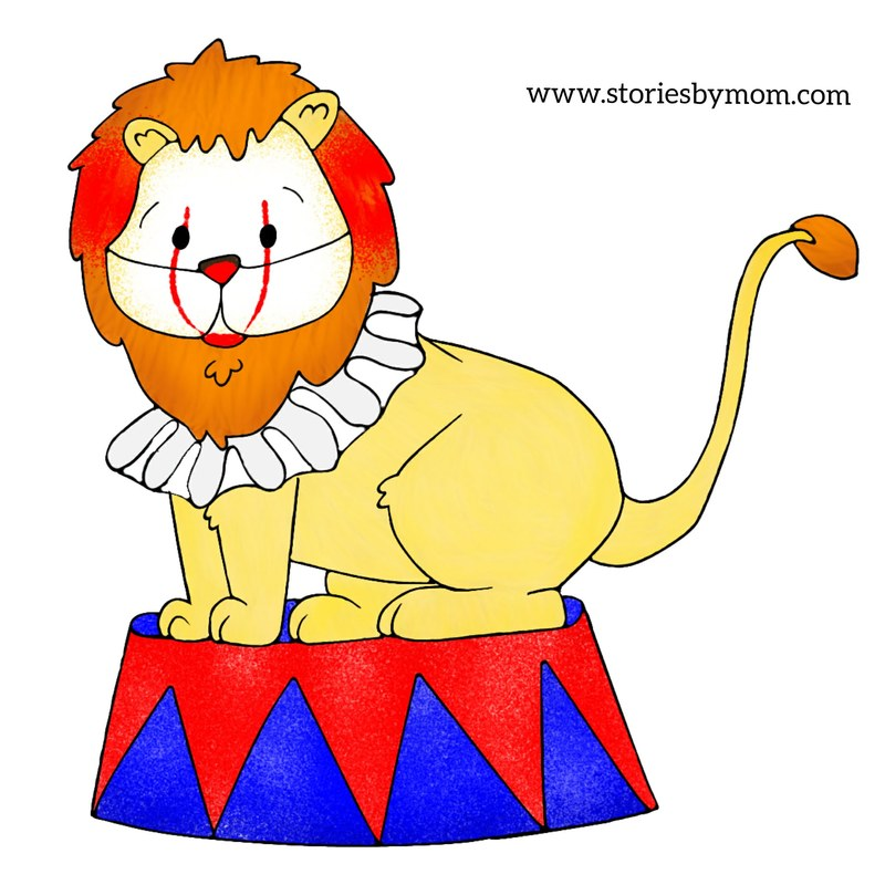 I's Be Lion Stories by Mom Children's Books #lion #cute #illustration #storiesbymom #circus