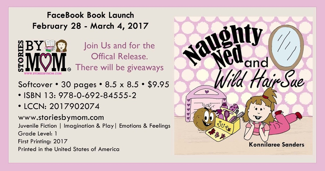 Naughty Ned and Wild Hair Sue Book Launch from Stories By Mom