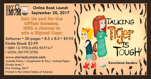 Talking Tiger is Tough By Konnilaree Sanders and Stories by Mom Children's Book Join us September 20, 2017 at https://www.facebook.com/events/114737312521342/