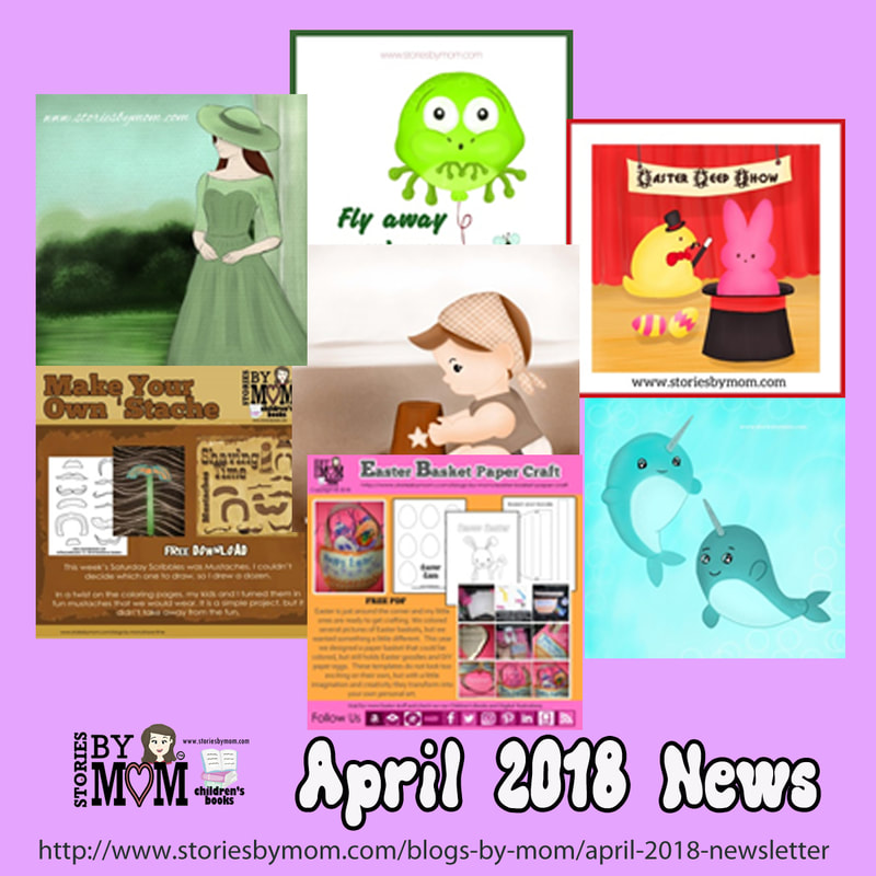 April 2018 Newsletter from Stories by Mom Children's Books and In the Line Graphic Designs