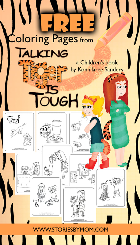 Talking Tiger is Tough Children's Book by Konnilaree Sanders and Stories by Mom FREE Coloring Pages www.storiesbymom.com