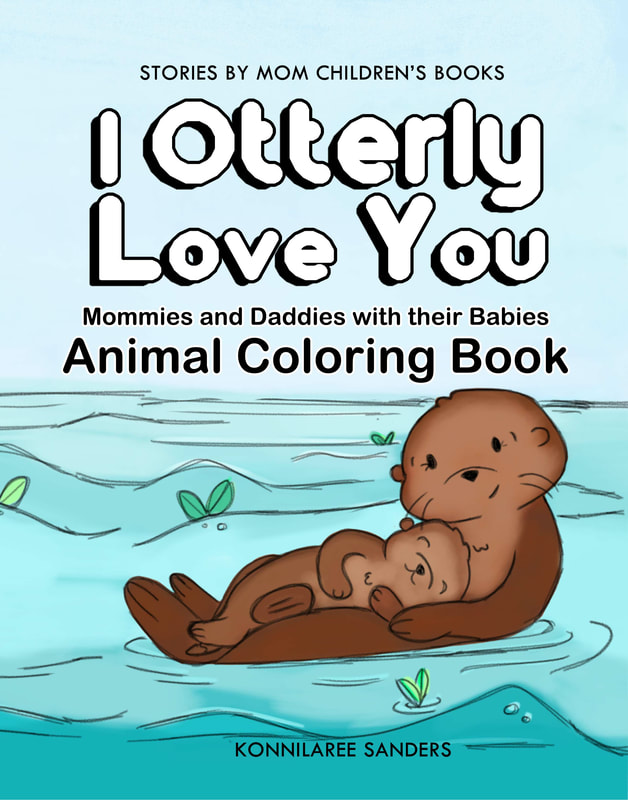 I otterly love you animal coloring book by stories by mom children's books