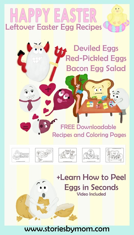 Happy Easter. Leftover Hard Boiled Easter Eggs Recipes. Includes Deviled Eggs, Red-Pickled Eggs, Egg Salad. Bonus video: Learn how to peel eggs in seconds. Also includes free Easter/Egg Coloring Pages. From Stories By Mom Children's Book www.storiesbymom.com