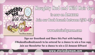 Naughty Ned and Wild Hair Sue Children's Book from www.storiesbymom.com Book Launch 2/28/17-3/4/2017 Share this Post for a Chance to Win a paperback copy of this book.