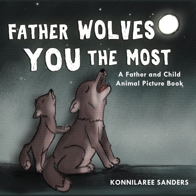 father wolves you the most animal children's book by stories by mom