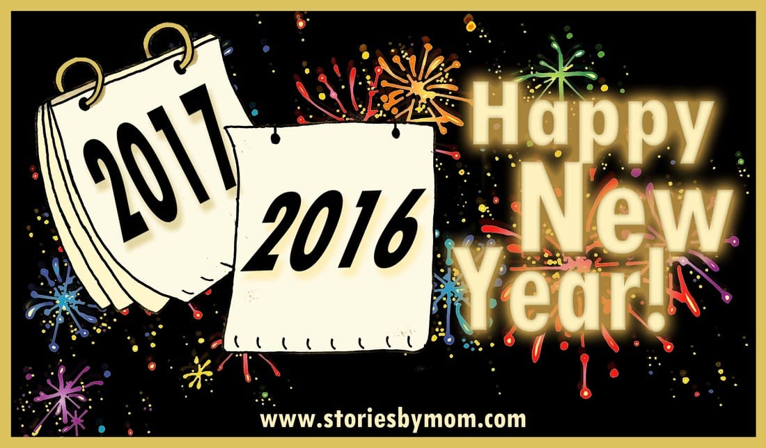 Happy New Year 2017 From Stories by Mom Children's Books