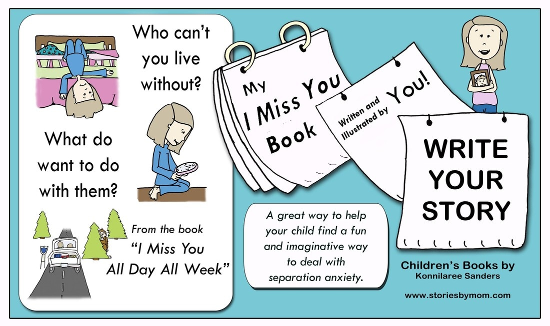 Write your own Book. I Miss You All Day All Week from www.storiesbymom.com