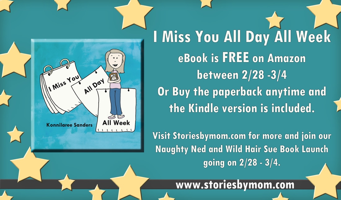 I Miss You All Day All Week Children's Book From www.storiesbymom.com FREE Ebook from 2/28/2017 - 3/4/2017 Share for a chance to win a signed paperback copy