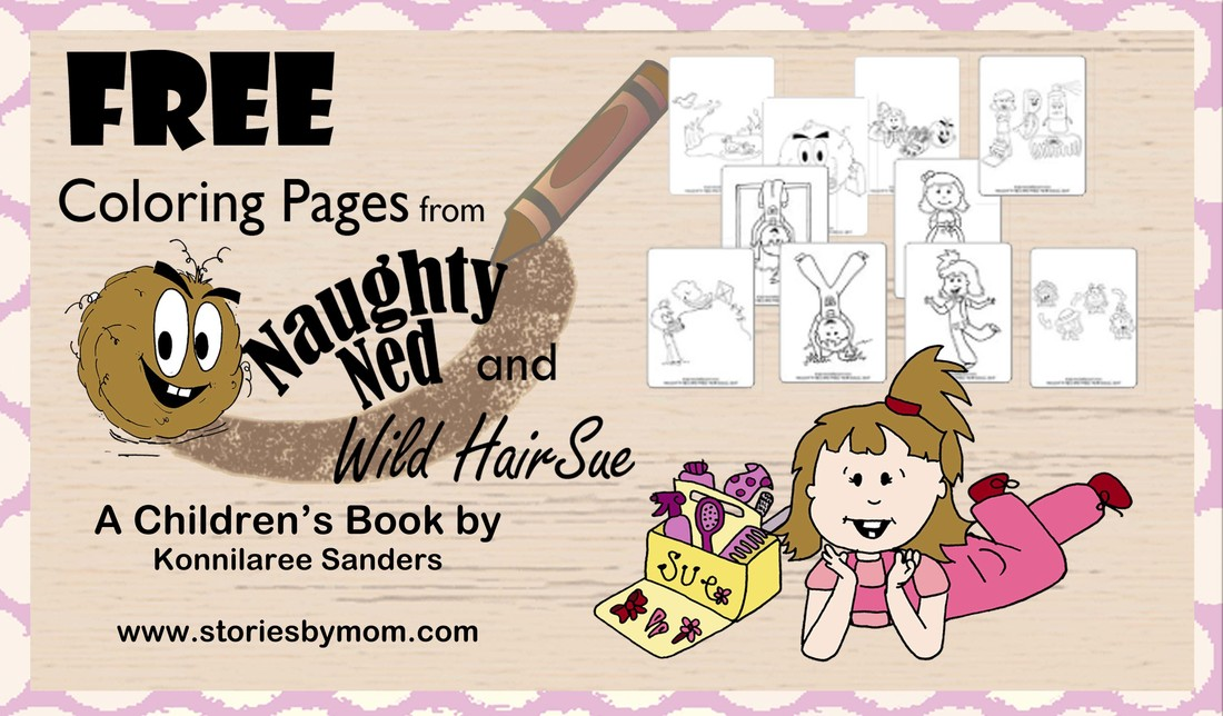 Coloring Pages from Naughty Ned and Wild Hair Sue Coloring Pages from www.storiesbymom.com
