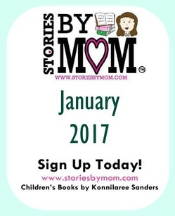 January 2017 Newsletter from Stories By Mom Children's Books