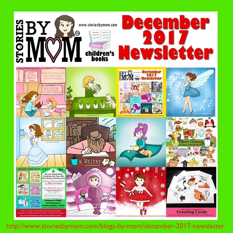 December 2017 Newsletter from Stories by Mom Children's Book #childrensbooks #kidactivites #illustrations #poems #coloringpages #freedownload