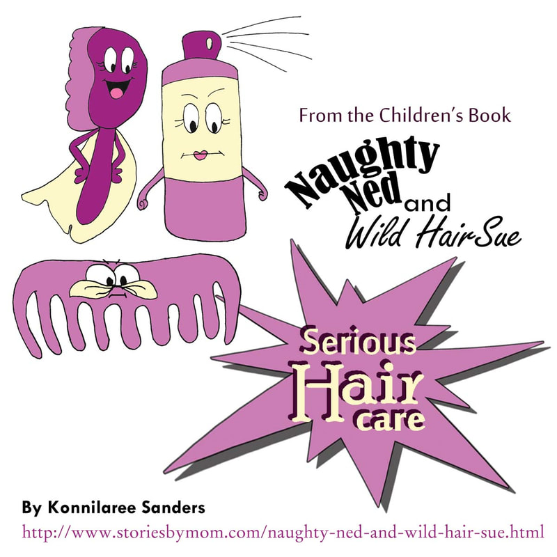 Naughty NEd and Wild Hair Sue Children's Book by Konnilaree Sanders
