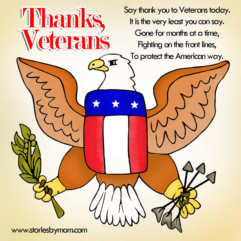 Say thank you to Veterans today. It is the very least you can say. Gone for months at a time, Fighting on the front lines, To protect the American way. #veteranday #coloringpage #poem #storiesbymom