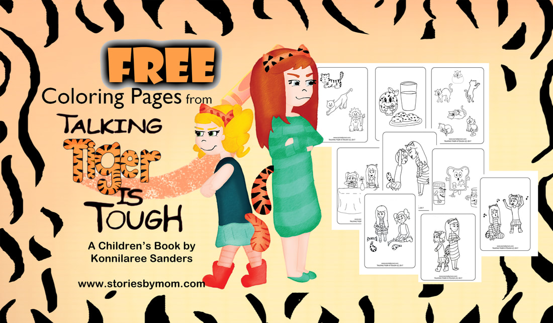 Talking Tiger is Tough Children's Book by Konnilaree Sanders and Stories by Mom Children's Books FREE Coloring Pages at www.storiesbymom.com