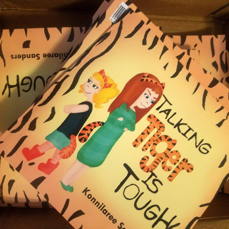 Talking Tiger is Tough Children's Book by Konnilaree Sanders and Stories by Mom